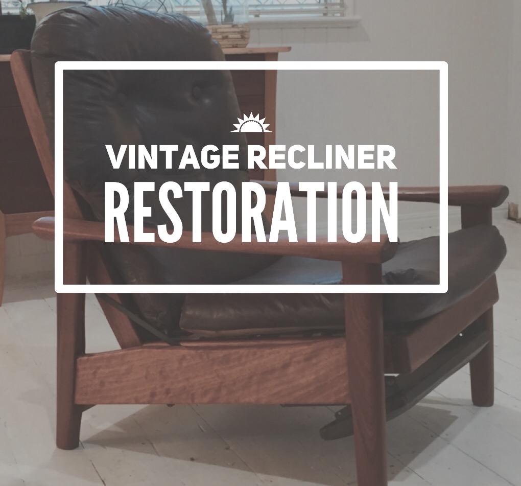Vintage Recliner Restoration