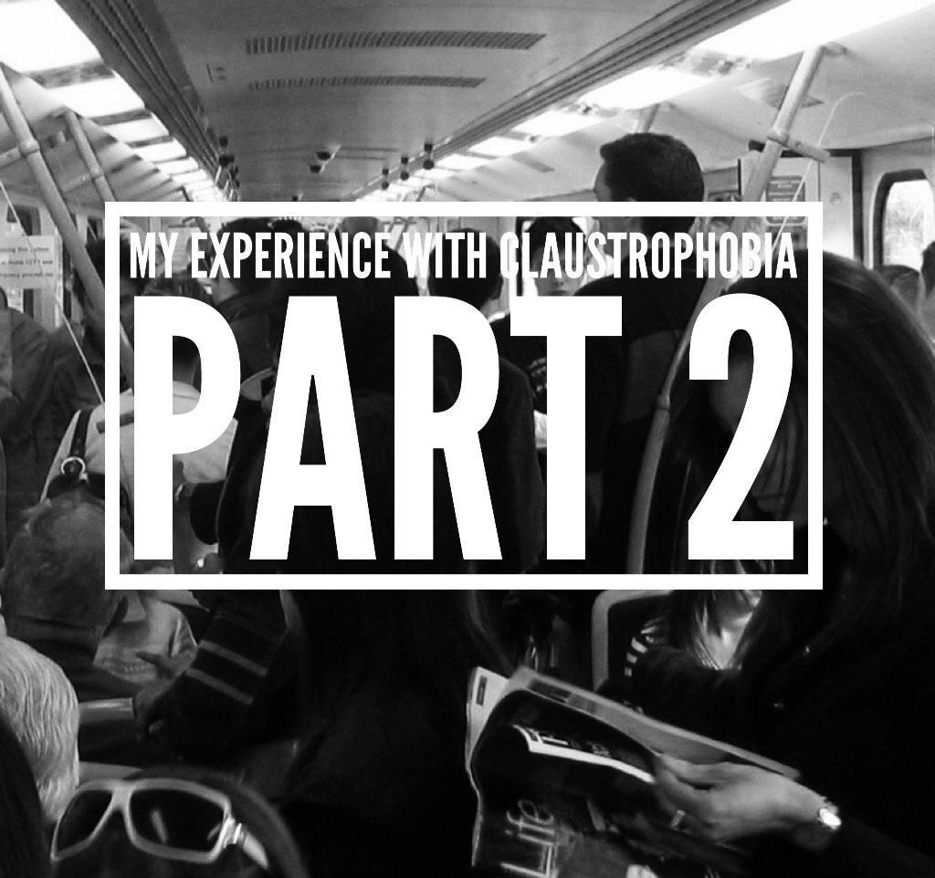 My experience with claustrophobia – Part 2