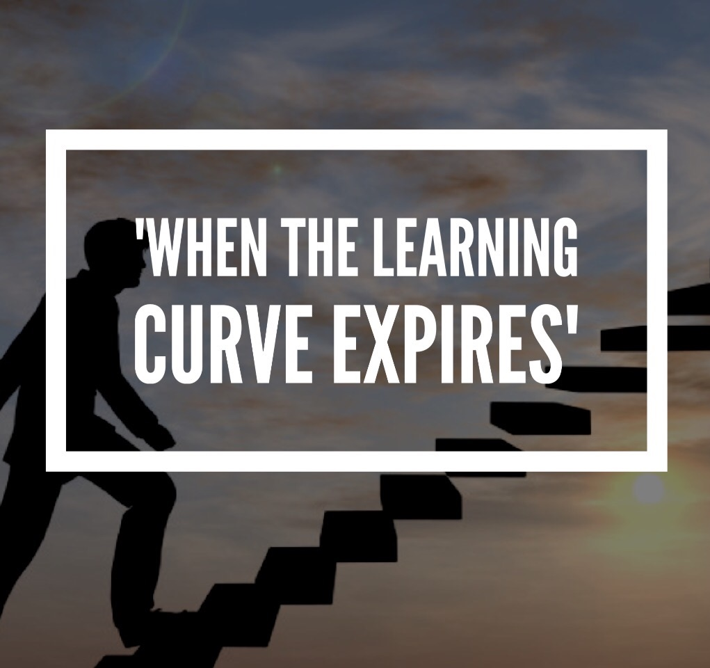 'When the learning curve expires'