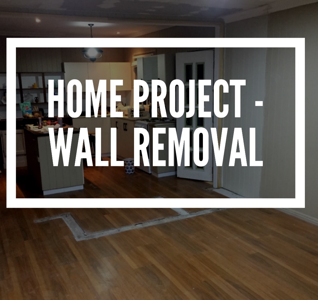 Home project – Wall removal